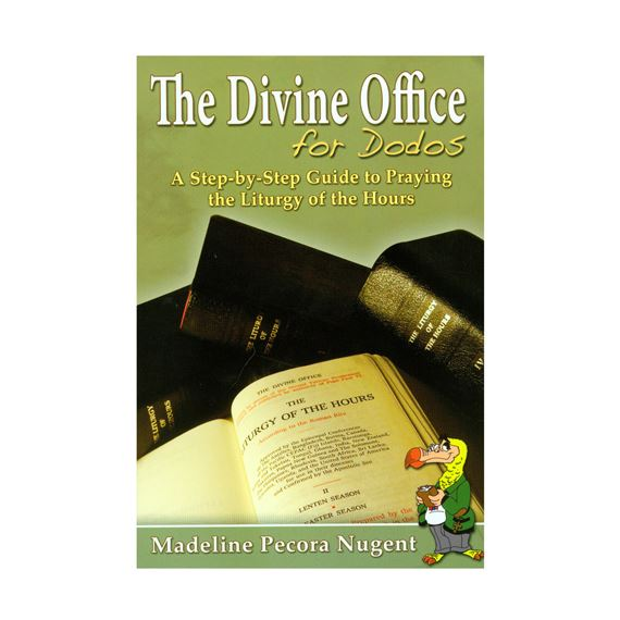 THE DIVINE OFFICE FOR DODOS