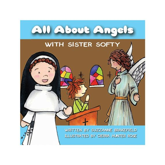 ALL ABOUT ANGELS WITH SISTER SOFTY - BOARD BOOK