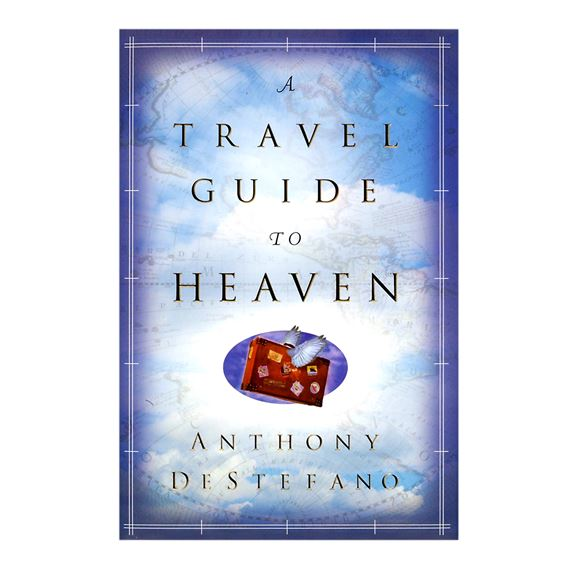 A TRAVEL GUIDE TO HEAVEN - PAPERBACK