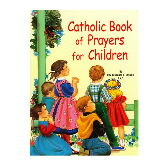 CATHOLIC BOOK OF PRAYERS FOR CHILDREN