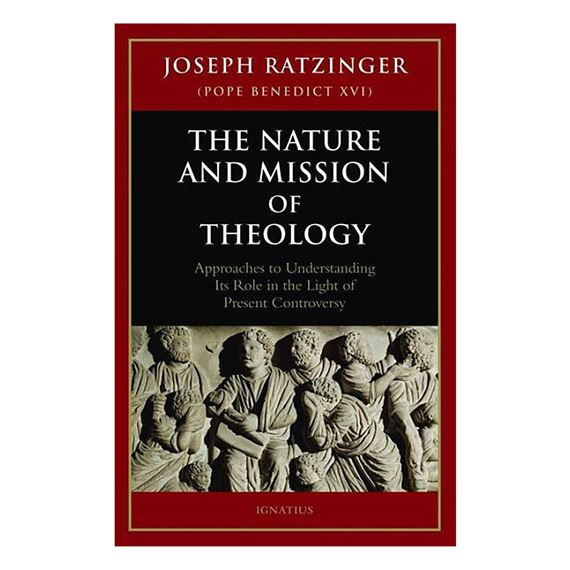 THE NATURE AND MISSION OF THEOLOGY