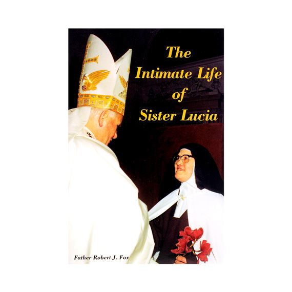 THE INTIMATE LIFE OF SISTER LUCIA