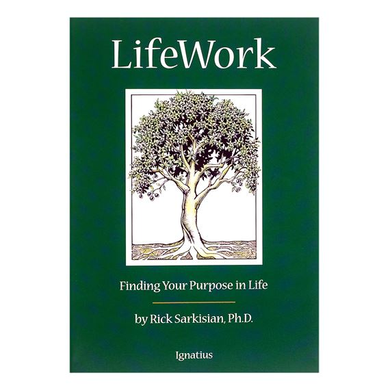 LIFE WORK: FINDING YOUR PURPOSE IN LIFE