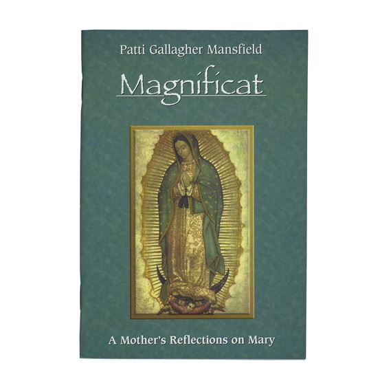 MAGNIFICAT - A MOTHER'S REFLECTION ON MARY