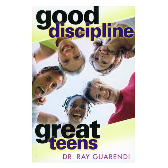 GOOD DISCIPLINE - GREAT TEENS