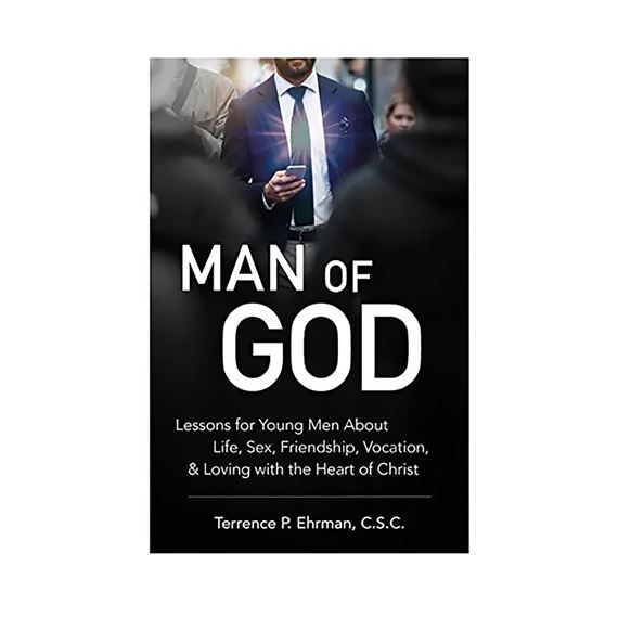MAN OF GOD: LESSONS TO YOUNG MEN