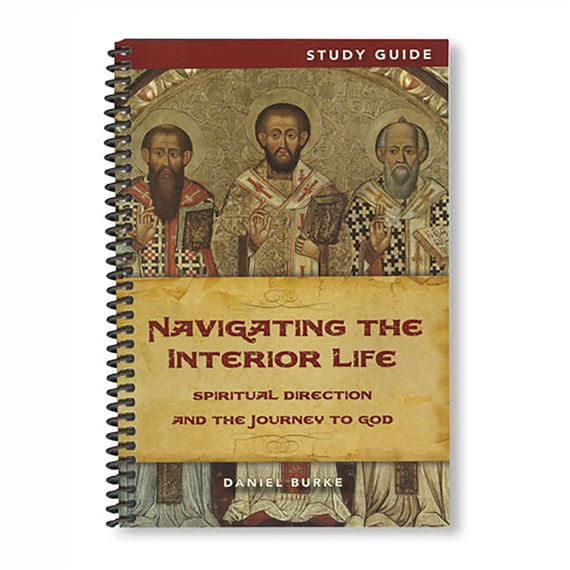 NAVIGATING THE INTERIOR LIFE - STUDY GUIDE