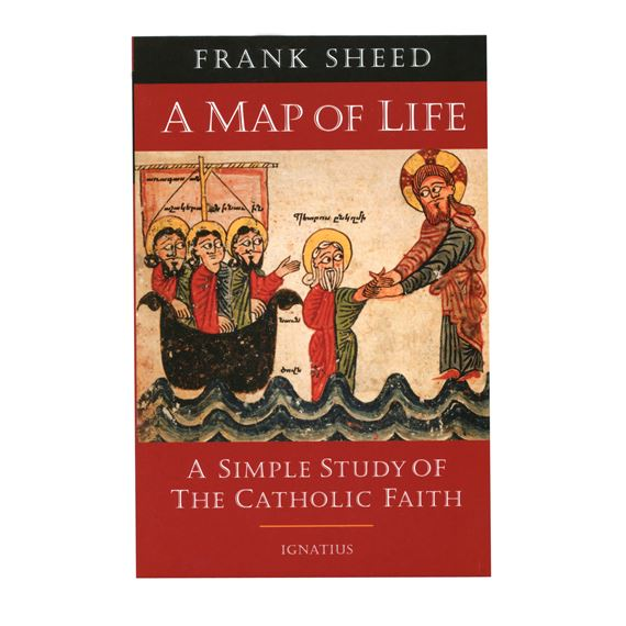 A MAP OF LIFE: SIMPLE STUDY OF THE CATHOLIC FAITH
