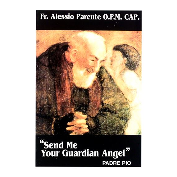 SEND ME YOUR GUARDIAN ANGEL