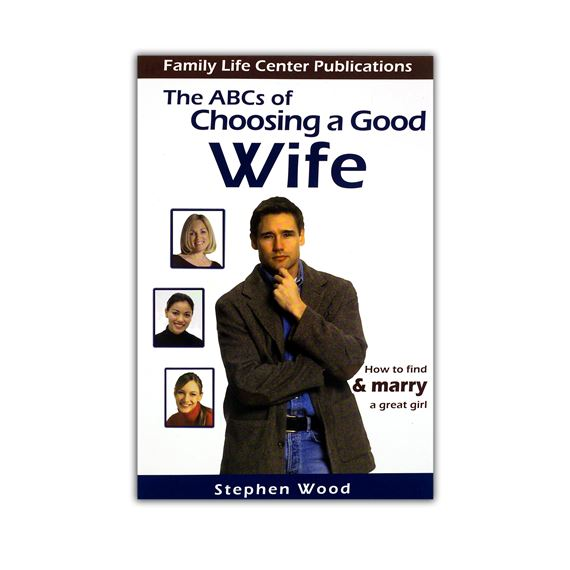 ABC'S OF CHOOSING A GOOD WIFE