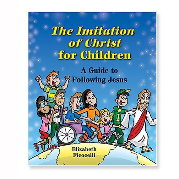 THE IMITATION OF CHRIST FOR CHILDREN