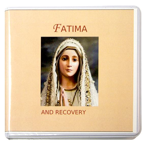 RECOVERY AND THE MESSAGE OF FATIMA - CD