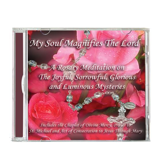 MY SOUL MAGNIFIES THE LORD - ROSARY CD