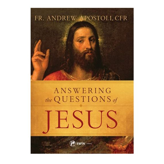 ANSWERING THE QUESTIONS OF JESUS