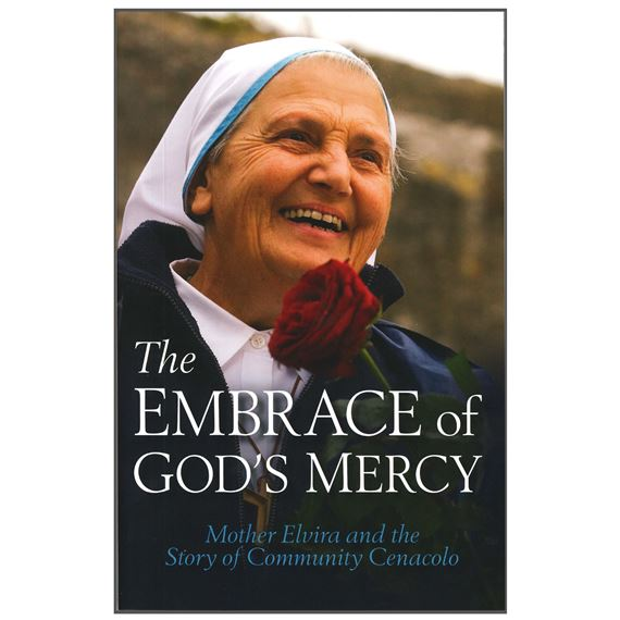 THE EMBRACE OF GOD'S MERCY
