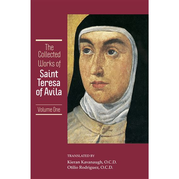 COLLECTED WORKS OF ST. TERESA OF AVILA - VOL. I