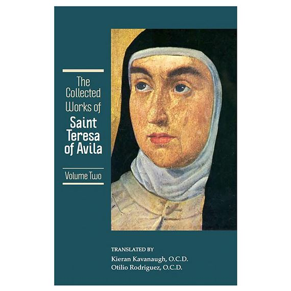COLLECTED WORKS OF ST. TERESA OF AVILA - VOL. II