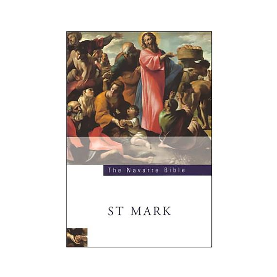 NAVARRE BIBLE: ST. MARK