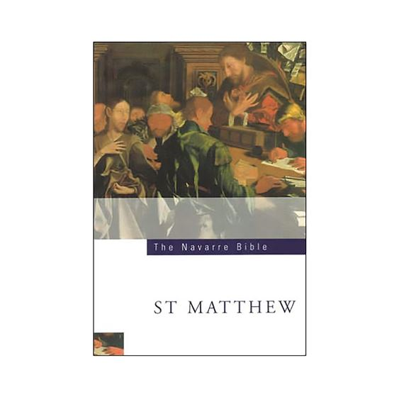 NAVARRE BIBLE: ST. MATTHEW