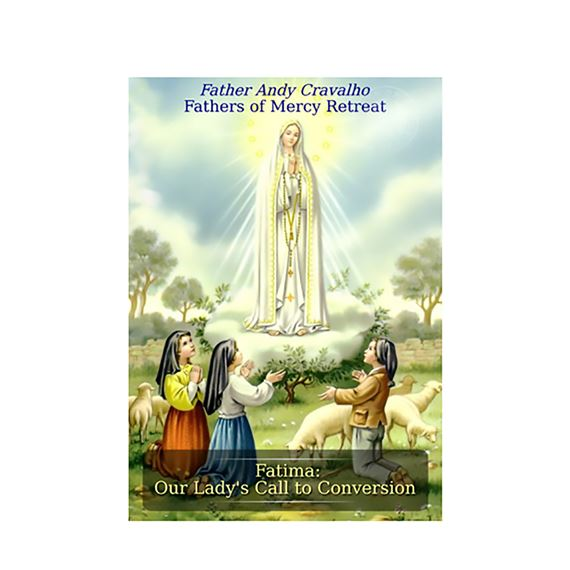 FATIMA: OUR LADY'S CALL TO CONVERSION - CD SET
