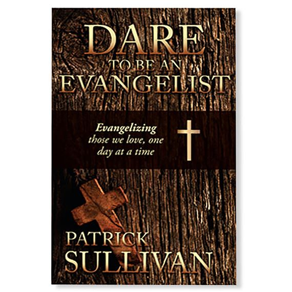DARE TO BE AN EVANGELIST