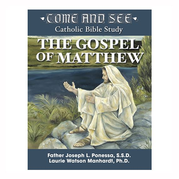 COME AND SEE - GOSPEL OF MATTHEW