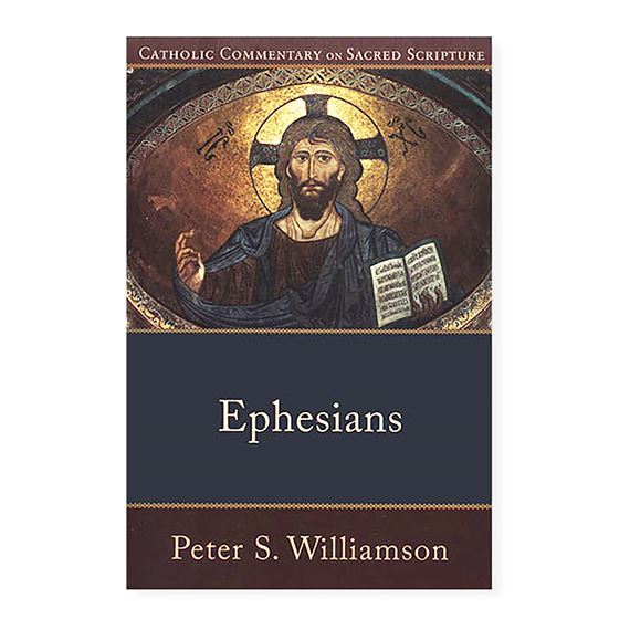 CATHOLIC COMMENTARY: EPHESIANS