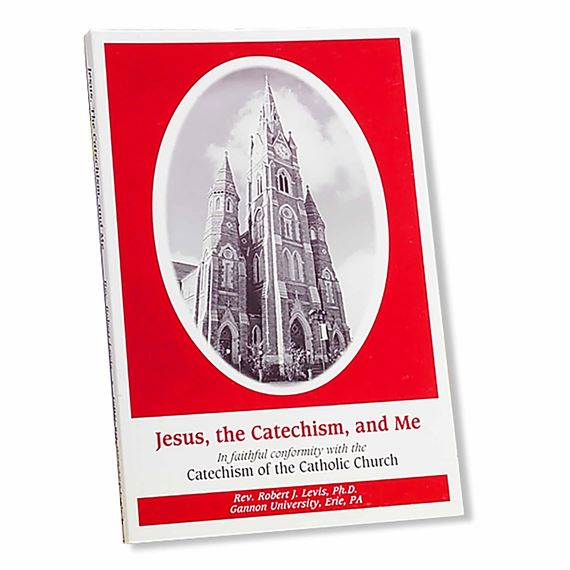 JESUS THE CATECHISM AND ME