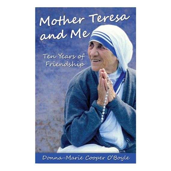 MOTHER TERESA AND ME