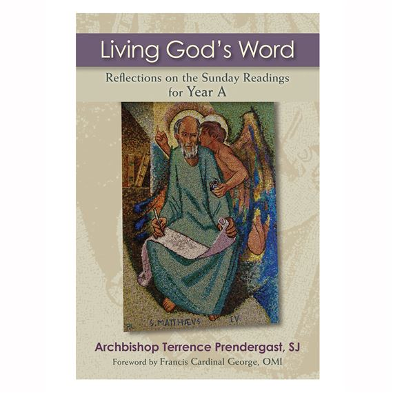 LIVING GOD'S WORD - YEAR A