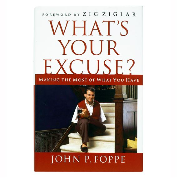 WHAT'S YOUR EXCUSE? (HARDCOVER)