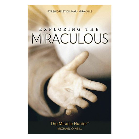 EXPLORING THE MIRACULOUS