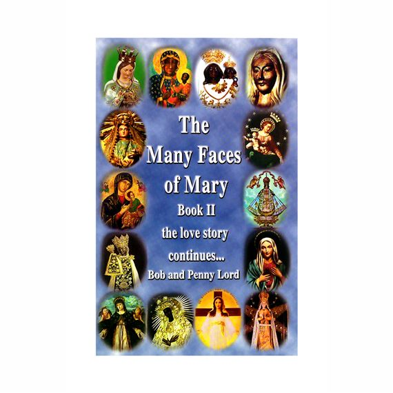 THE MANY FACES OF MARY - BOOK II