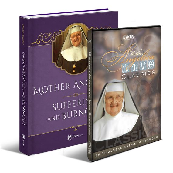 MOTHER ANGELICA ON SUFFERING AND BURNOUT & DVD SET