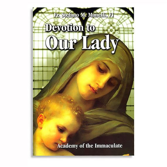DEVOTION TO OUR LADY