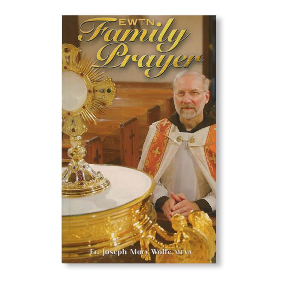 EWTN FAMILY PRAYER BOOK