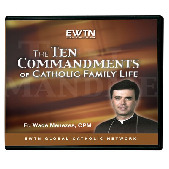 THE 10 COMMANDMENTS OF CATHOLIC FAMILY LIFE - CD