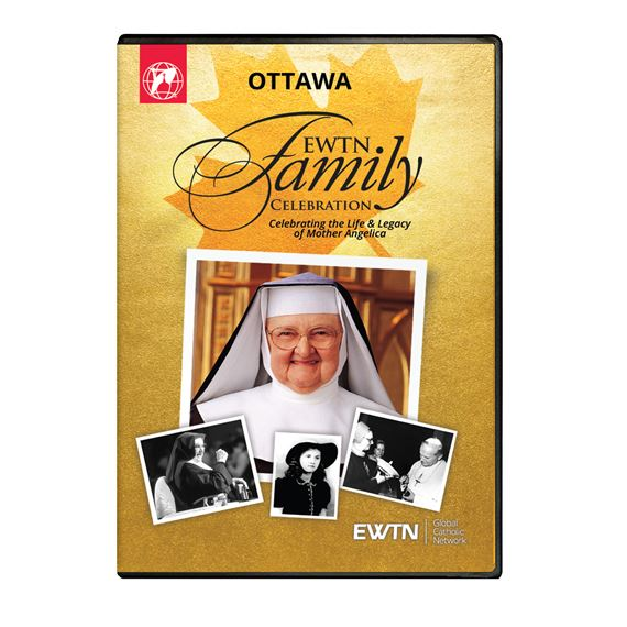 EWTN FAMILY CELEBRATION OTTAWA 2017 DVD