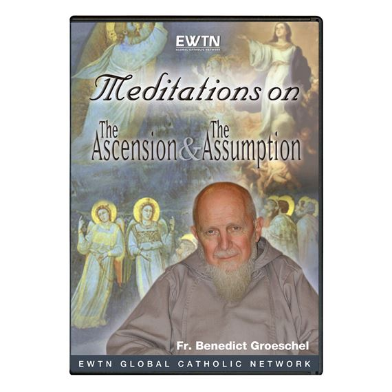 MEDITATIONS ON THE ASCENSION & ASSUMPTION - DVD