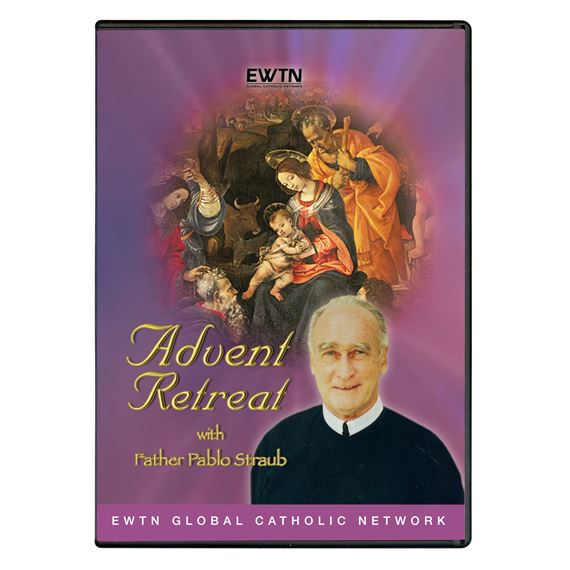 ADVENT RETREAT WITH FR. PABLO STRAUB - DVD