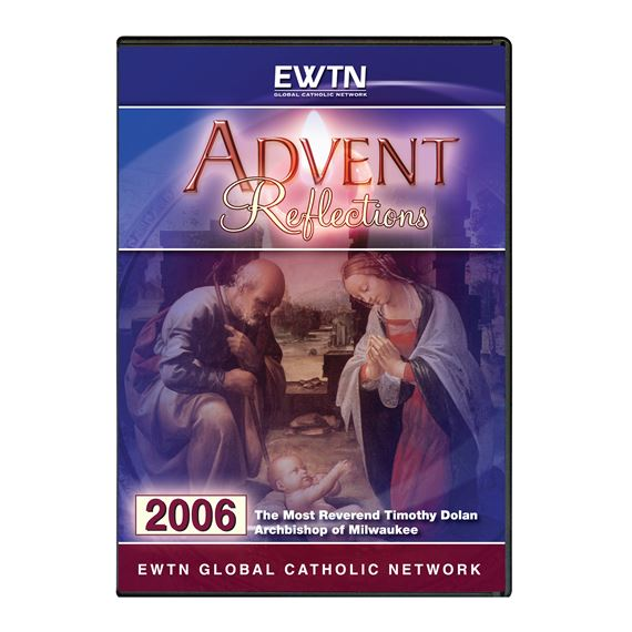 ADVENT REFLECTIONS 2006 - DVD