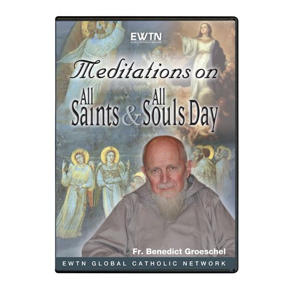 MEDITATION ON ALL SAINTS & ALL SOULS DAY - DVD