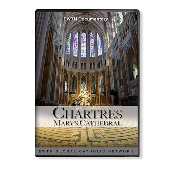 CHARTRES, MARY'S CATHEDRAL - DVD