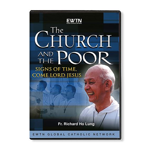THE CHURCH & THE POOR: SIGNS OF TIME, COME JESUS