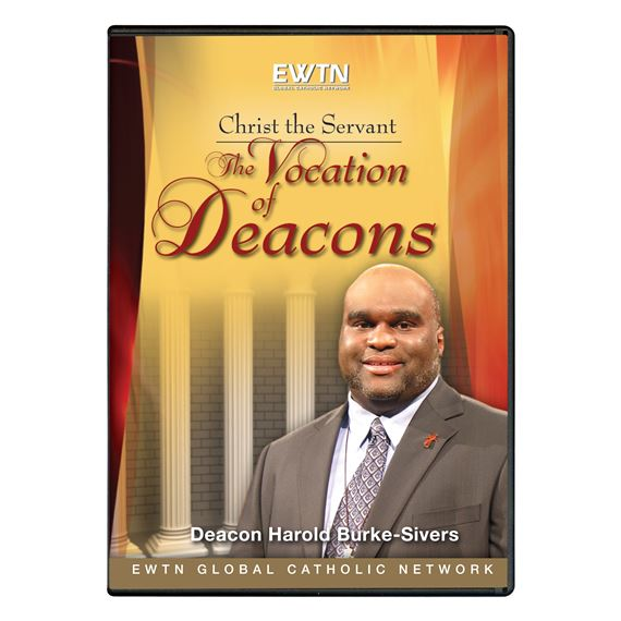 CHRIST THE SERVANT: THE VOCATION OF DEACONS - DVD