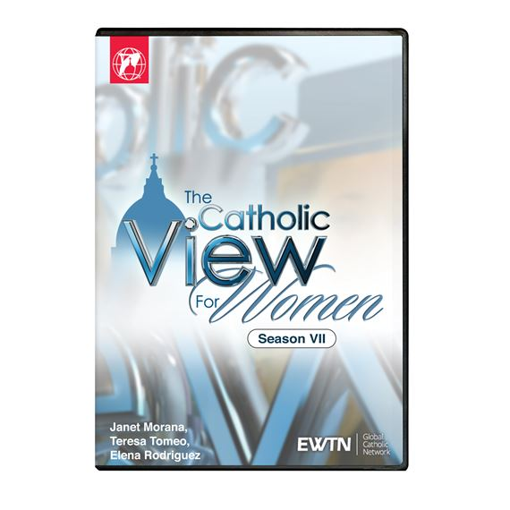 CATHOLIC VIEW FOR WOMEN SEASON 7