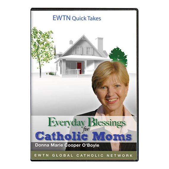 EVERYDAY BLESSINGS FOR CATHOLIC MOMS - DVD