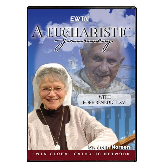 A EUCHARISTIC JOURNEY WITH POPE BENEDICT XVI - DVD