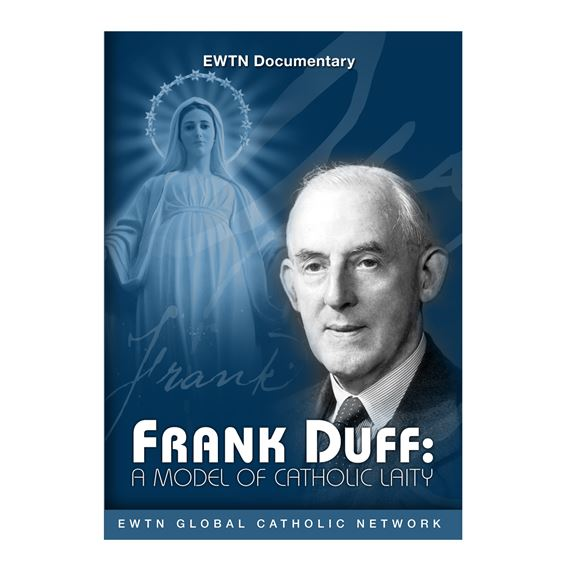 FRANK DUFF: A MODEL OF CATHOLIC LAITY - DVD