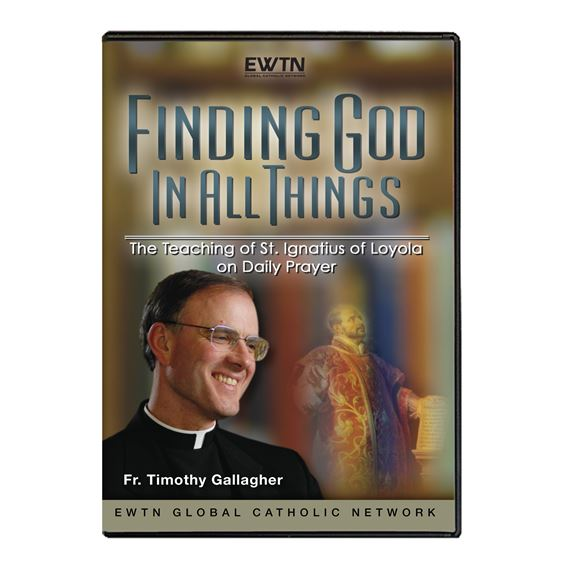 FINDING GOD  IN ALL THINGS - DVD